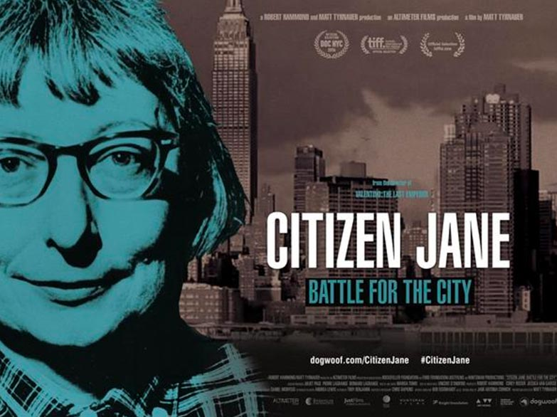 Ep. 52 Citizen Jane. Battle for the City – with Special Guests, Matt Tyrnauer and Roberta Gratz