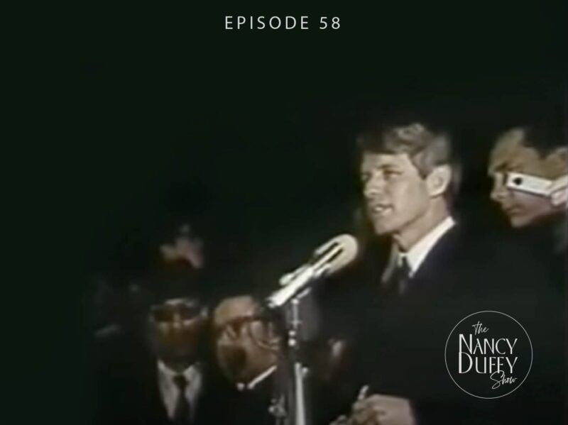 Ep. 58, The Parallels of 1968; Bobby Kennedy announces the loss of Dr. Martin Luther King Jr.