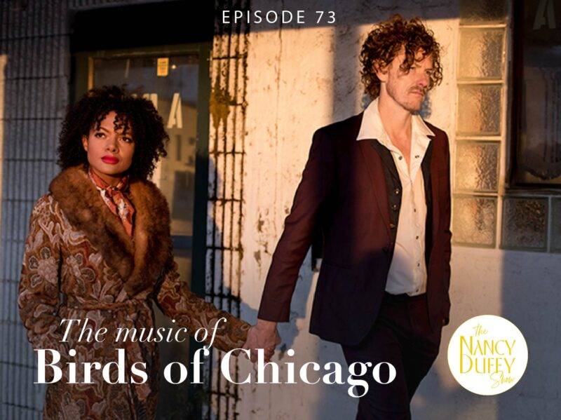 Ep. 73, The Nancy Duffy Show. Allison Russel and JT of Birds of Chicago. Photo by Natalie Ginele Miller